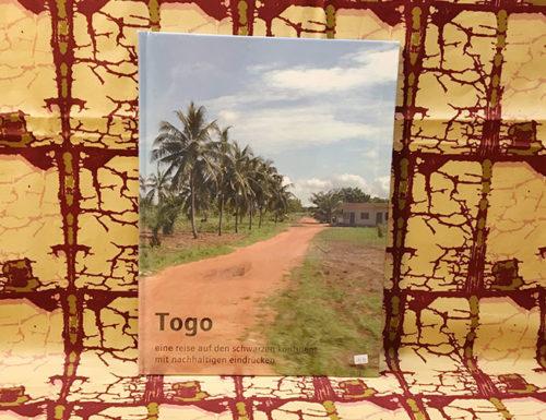 Bildband: Togo – eine reise auf den schwarzen kontinent mit nachhaltigen eindrücken