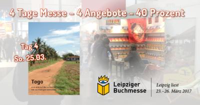 Tag 4 - Angebot 4 zur Leipziger Buchmesse 2017 - Der Togo Bildband von Walter Hueber